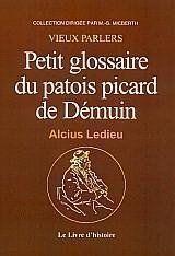 Demuin (Petit Glossaire Du Patois Picard De) - Couverture - Format classique