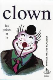Les poètes et le clown - Couverture - Format classique