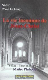 La vie inconnue de Jésus-Christ selon l'Enseignement de Maître Philippe - Intérieur - Format classique
