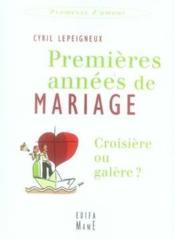 Premières années de mariage, croisière ou galère ? - Couverture - Format classique