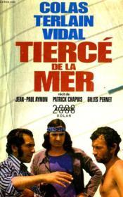 Colas, Terlain, Vidal, Tierce De La Mer - Couverture - Format classique