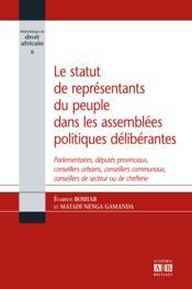 Statut De Representants Du Peuple Dans Les Assemblees Politiques Deliberantes Parlementaires Deputes - Couverture - Format classique