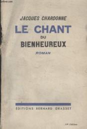 Le Chant Du Bienheureux. - Couverture - Format classique
