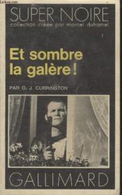 Collection Super Noire N° 118. Et Sombre La Galere. - Couverture - Format classique