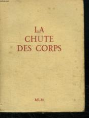 La Chute Des Corps Tome2. - Couverture - Format classique