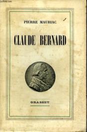 Claude Bernard. - Couverture - Format classique