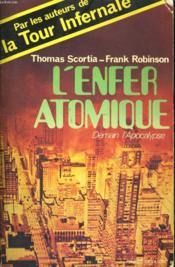 L'Enfer Atomique, Demain L'Apocalypse - Couverture - Format classique