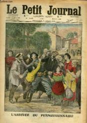 LE PETIT JOURNAL - supplément illustré numéro 1284 - L'ARRIVEE DU PERMISSIONNAIRE - Couverture - Format classique