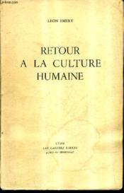 Retour A La Culture Humaine. - Couverture - Format classique