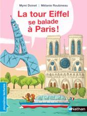 La tour Eiffel se balade à Paris ! - Couverture - Format classique