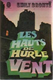Les hauts de Hurle-Vent - Couverture - Format classique