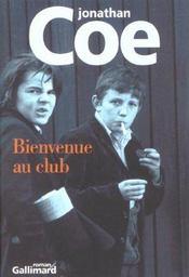 Bienvenue Au Club - Intérieur - Format classique