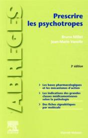 Prescrire les psychotropes (3e édition) - Couverture - Format classique