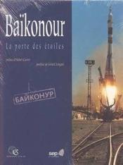 Baikonour La Porte Des Etoiles - Couverture - Format classique