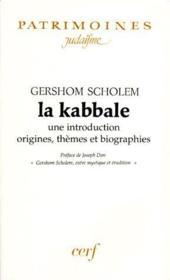 La kabbale ; une introduction origines, thèmes et biographies - Couverture - Format classique