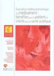 Evaluation Medico-Economique Du Medicament : Benefice Pour Le Patient Et Interet - Intérieur - Format classique