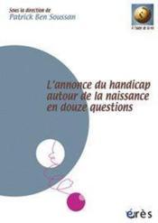 L'annonce du handicap autour de la naissance en douze questions - Couverture - Format classique
