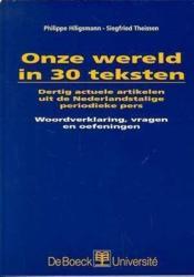 Onze wereld in 30 teksten dertig actuele artikelen uit nederl.pers - Couverture - Format classique