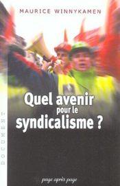 Quel avenir pour le syndicalisme ? - Intérieur - Format classique