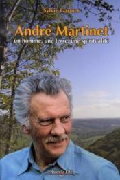 Andre martinet, un homme, une terre, une spiritualité - Couverture - Format classique