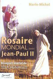 Rosaire Mondial Avec Jean-Paul Ii - Intérieur - Format classique