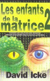 Enfants de la matrice t.2 - Intérieur - Format classique