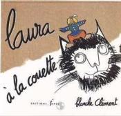 Laura A La Couette Blanche - Couverture - Format classique