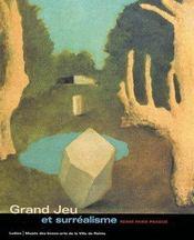 Grand jeu et surréalisme - Intérieur - Format classique