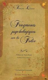 Fragments psychologiques sur la folie - Intérieur - Format classique