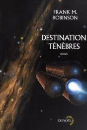 Destination ténèbres - Couverture - Format classique