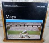Maya. Guatemala, Honduras, Yucatan. - Couverture - Format classique