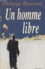 Un Homme Libre. - Couverture - Format classique
