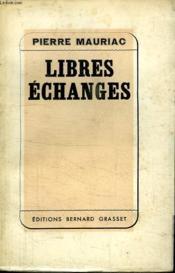 Libres Echanges. - Couverture - Format classique