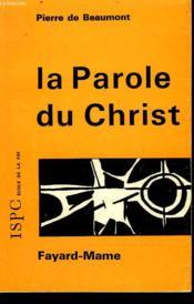 La Parole Du Christ. - Couverture - Format classique