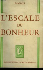 L'Escale Du Bonheur. Collection : A La Belle Helene. - Couverture - Format classique