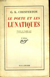 Le Poete Et Les Lunatiques.( The Poet And The Lunatics). - Couverture - Format classique