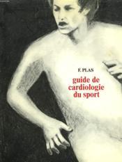 Guide De Cardiologie Du Sport - Couverture - Format classique
