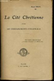 LA CITE CHRETIENNE d'après les enseignements pontificaux - Couverture - Format classique