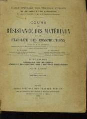 Cous De Resistance Des Materiaux Et De Stabilite Des Constructions - Tome 1: Resistance Des Materiaux Stabilite Des Constructions: Systemes Isostatiques - Couverture - Format classique