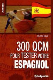300 QCM pour tester votre espagnol - Intérieur - Format classique