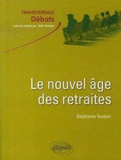 Le nouvel âge des retraites - Intérieur - Format classique