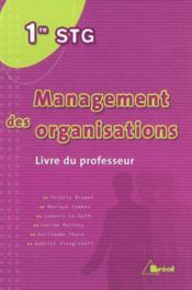 Management ; 1ère STG ; livre du professeur - Couverture - Format classique