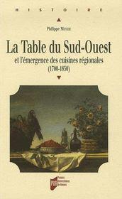 La table du sud-ouest et l'émergence des cuisines régionales, 1700-1850 - Intérieur - Format classique