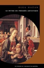 Mythe du progès artistique - Couverture - Format classique
