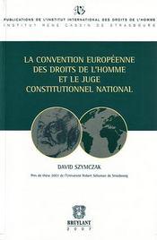 La convention europeenne des droits de l'homme et le juge constitutionnel national - Intérieur - Format classique