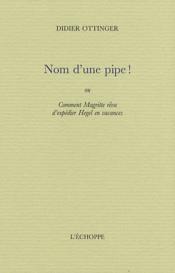 Nom D'Une Pipe ! - Couverture - Format classique