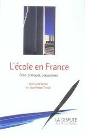 Ecole en france (l') - crise, pratiques, perspectives - Intérieur - Format classique