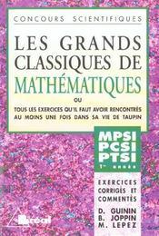 Grands classiques de maths 1ere annee mp pc pt - Intérieur - Format classique