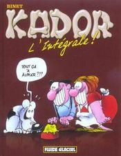Kador ; L'Intégrale - Intérieur - Format classique