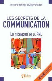 Les Secrets De La Communication ; Les Techniques De La Pnl - Intérieur - Format classique